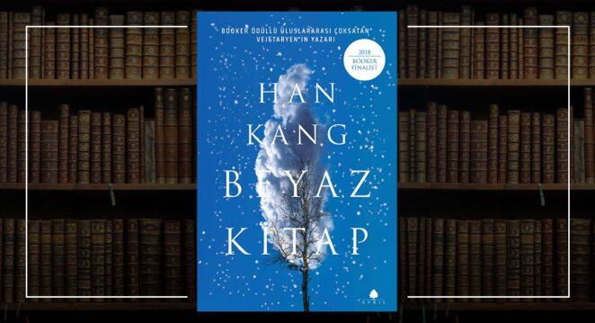 Beyaz Kitap Han Kang