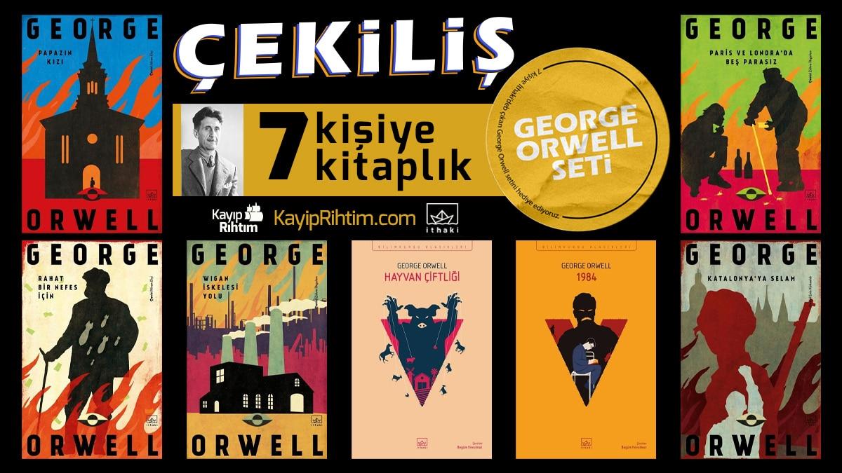 ÇEKİLİŞ: 7 Kitaplık George Orwell Seti – Kayıp Rıhtım