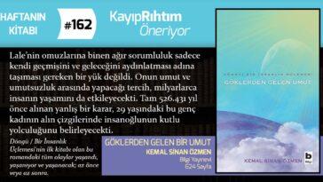 Göklerden Gelen Umut - Kemal Sinan Özmen | Haftanın Kitabı #162