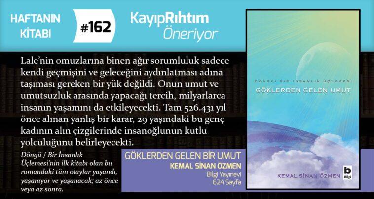 Göklerden Gelen Umut - Kemal Sinan Özmen   Haftanın Kitabı #162