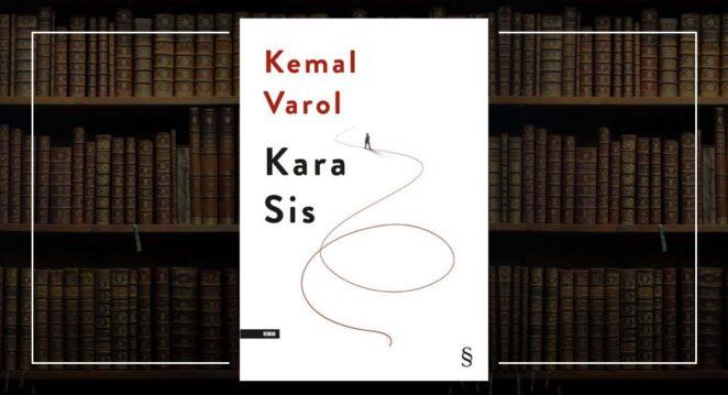 Kemal Varol - Kara Sis