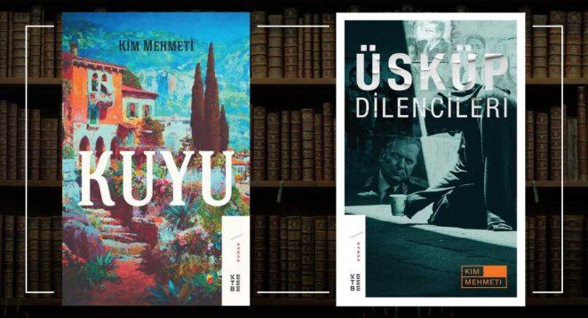 Kuyu, Üsküp Dilencileri - Kim Mehmeti Balkan Edebiyatı