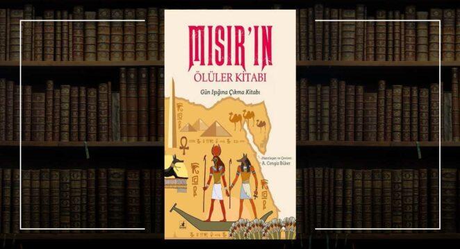 Mısır'ın Ölüler Kitabı - Cengiz Büker