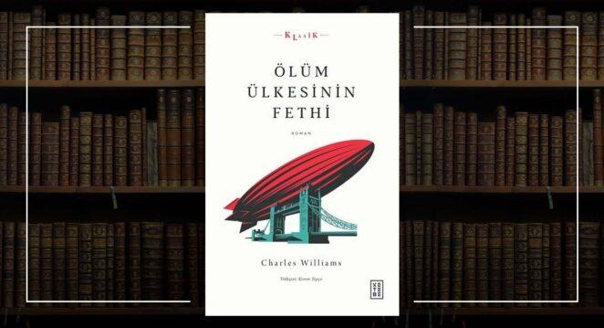 Ölüm Ülkesinin Fethi - Charles Williams