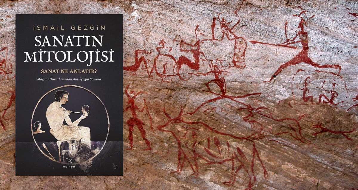 İsmail Gezgin İmzalı Sanatın Mitolojisi, Genişletilmiş Baskı ile Geliyor – Kayıp Rıhtım