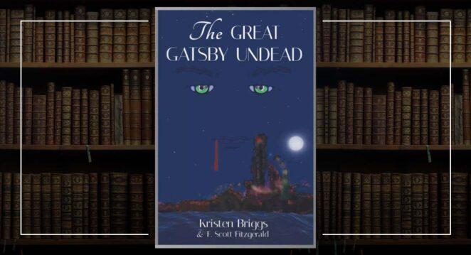 the great gatsby undead kristen birggs