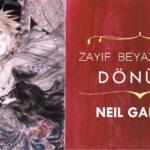 Zayıf Beyaz Dük'ün Dönüşü - Neil Gaiman | Çeviri Öykü