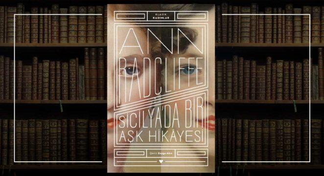 Sicilya'da Bir Aşk Hikâyesi - Ann Radcliffe