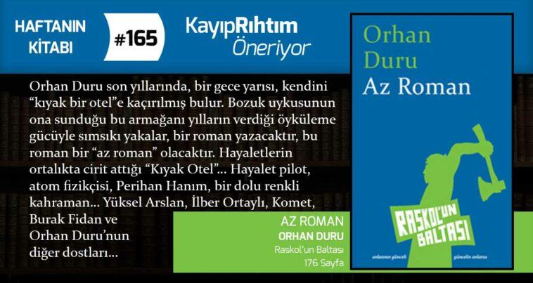 Az Roman - Orhan Duru | Haftanın Kitabı #165
