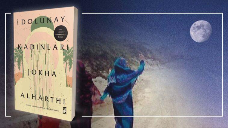 Dolunay Kadınları - Jokha Alharthi