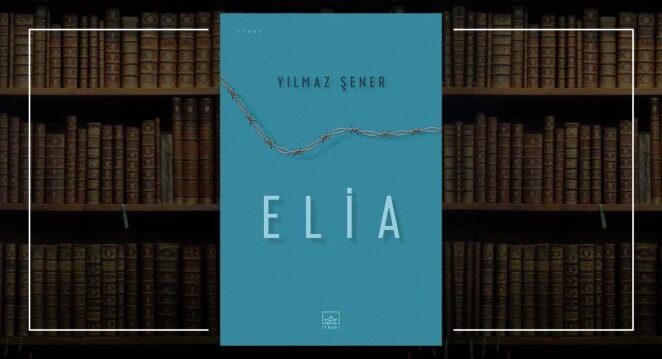 Elia - Yılmaz Şener