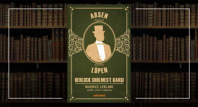 Herlock Sholmes'e Karşı - Maurice Leblanc