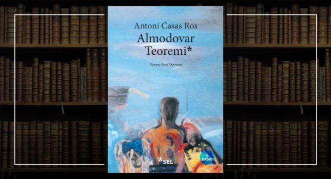 Almodovar Teoremi - Antoni Casas Ros