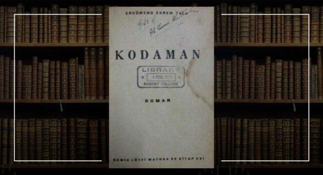 """Kodaman"" (roman) – Ercüment Ekrem Talu"
