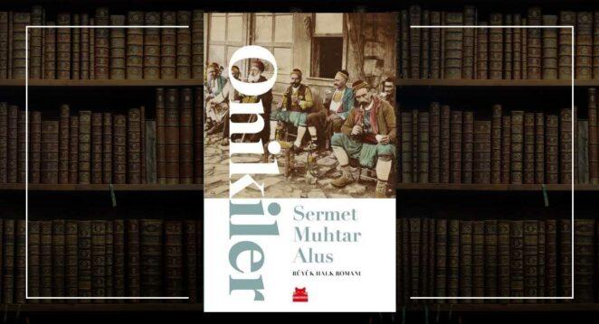 """""""Onikiler"""" (roman) – Sermet Muhtar Alus"""