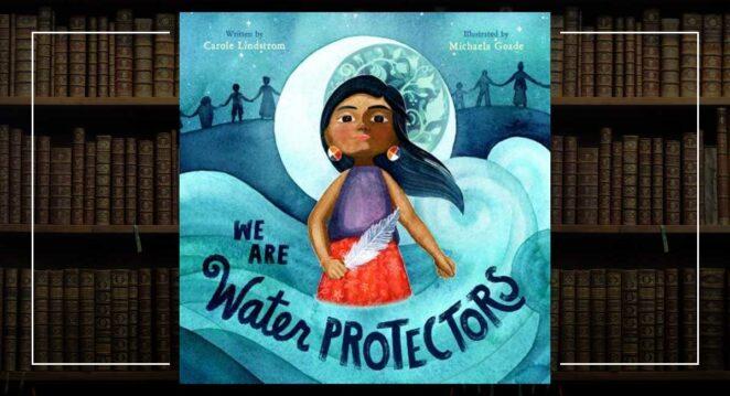 Michaela Goade - We Are Water Protectors