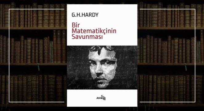 Bir Matematikçinin Savunması - George H. Hardy