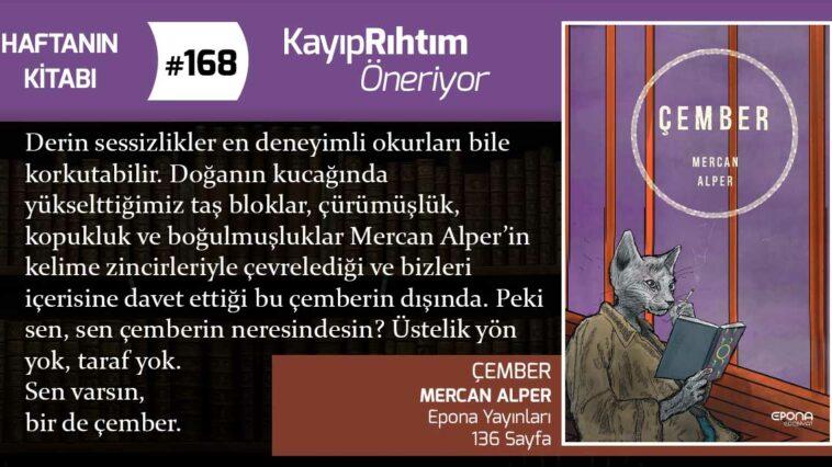 Çember – Mercan Alper | Haftanın Kitabı #168