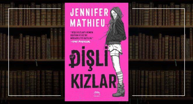 Dişli Kızlar - Jennifer Mathieu