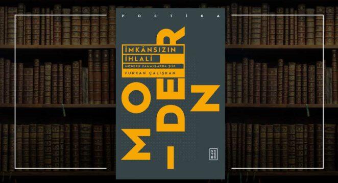 İmkânsızın İhlali - Furkan Çalışkan Ketebe Poetika