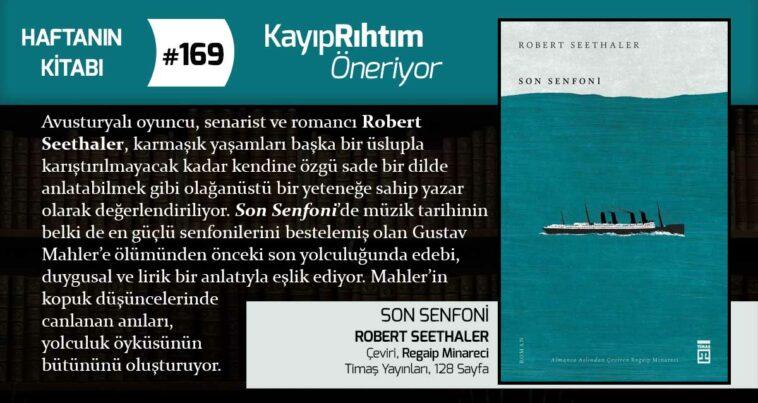 Son Senfoni - Robert Seethaler | Haftanın Kitabı #169