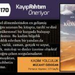 Kadim Yolculuk - Mücahit Özdoğan | Haftanın Kitabı #170