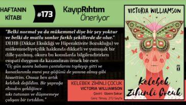 Kelebek Zihinli Çocuk - Victoria Williamson | Haftanın Kitabı #173