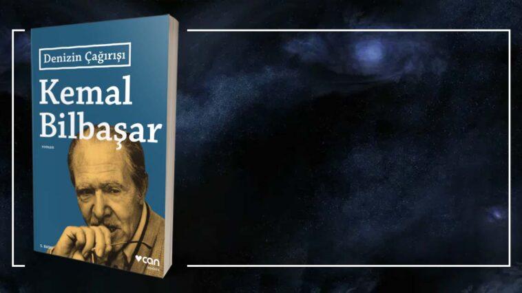 Denizin Çağırışı - Kemal Bilbaşar