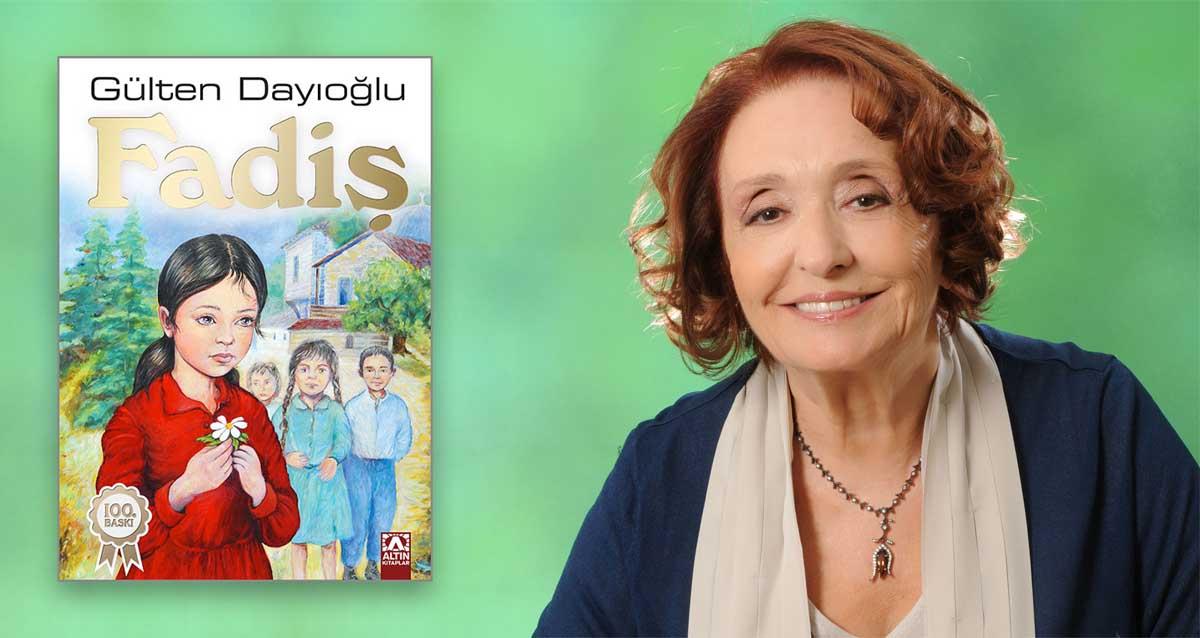 Fadiş - Gülten Dayıoğlu 100. Baskı Özel 50. Yıl