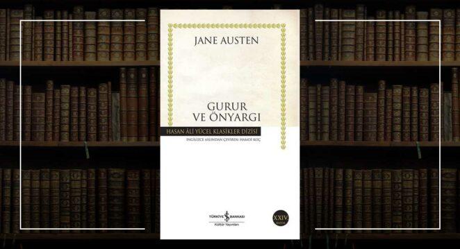Gurur ve Önyargı Jane Austen Edebiyat
