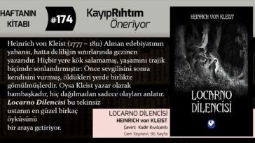 Locarno Dilencisi - Heinrich von Kleist   Haftanın Kitabı #174