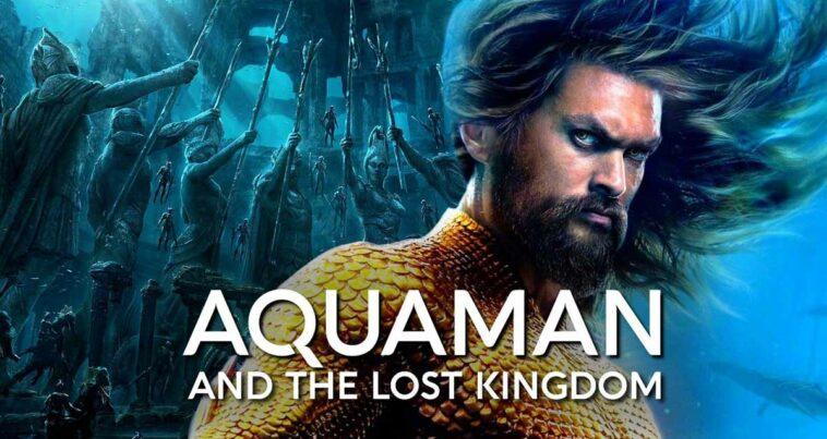 Aquaman and the Lost Kingdom