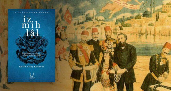 İzmihlâl - Kutlu Altay Kocaova