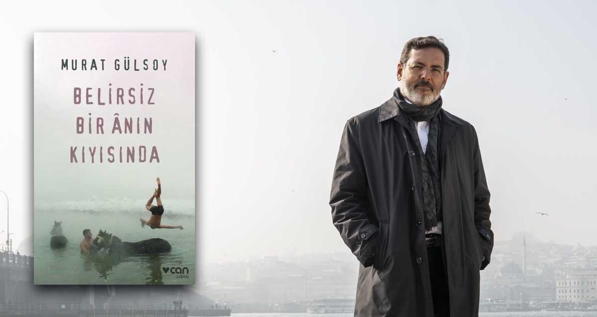 Belirsiz Bir Ânın Kıyısında - Murat Gülsoy