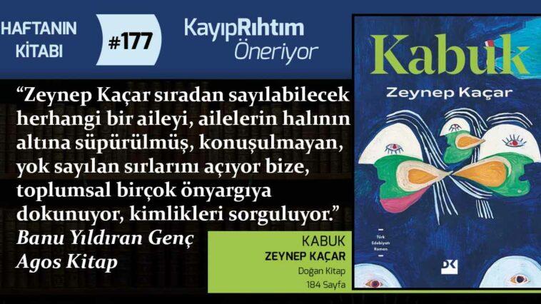 Kabuk - Zeynep Kaçar   Haftanın Kitabı #177