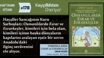 Osmanlılarda Esrar ve Esrarkeşler - Onur Gezer   Haftanın Kitabı #178