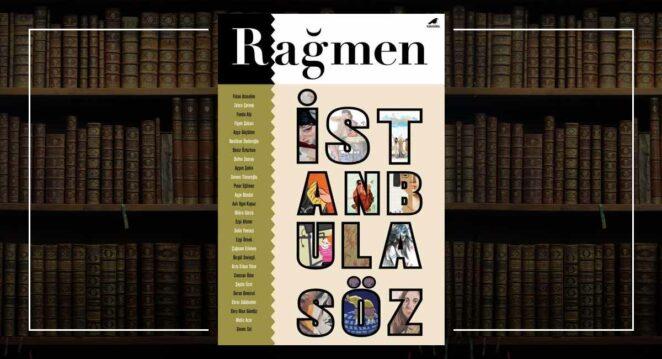 Rağmen #4 – İstanbul'a Söz Sayısı