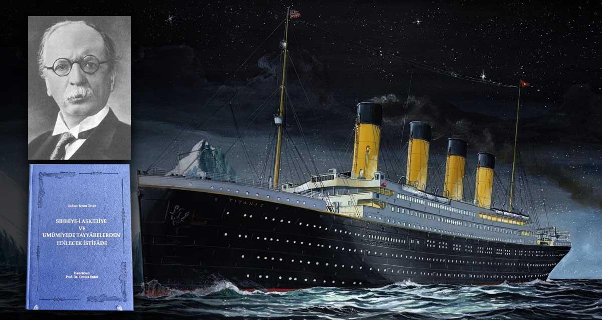 titanik felaketi Dr. Besim mmer akalın eseri