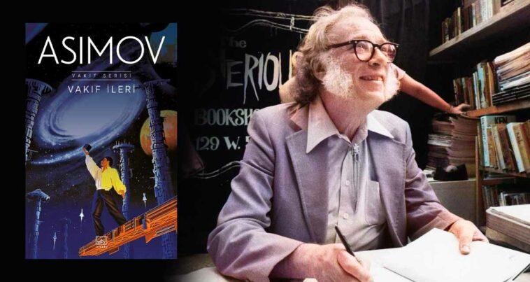 Vakıf İleri - Isaac Asimov