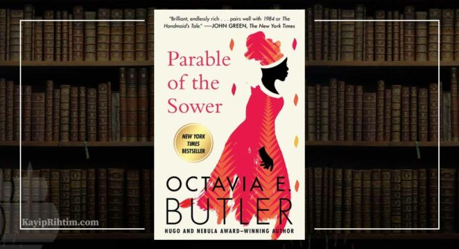 Parable of the Sower Octavia E. Butler