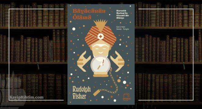 Büyücünün Ölümü - Rudolph Fisher
