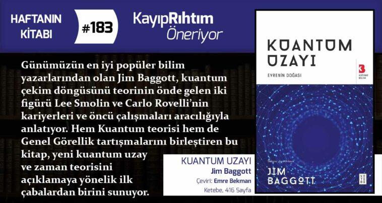 Kuantum Uzayı - Jim Baggott   Haftanın Kitabı #183