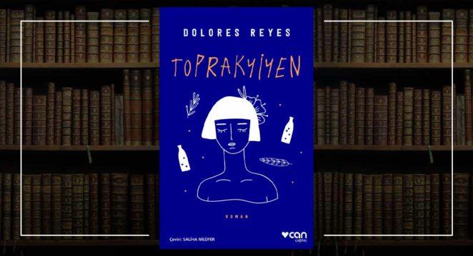Toprakyiyen - Dolores Reyes