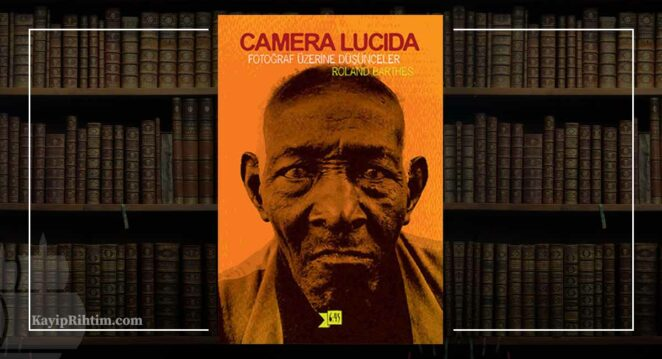 Roland Barthes - Camera Lucida