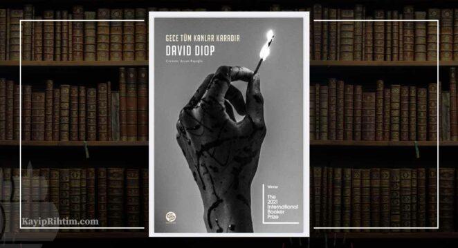 Gece Tüm Kanlar Karadır - David Diop