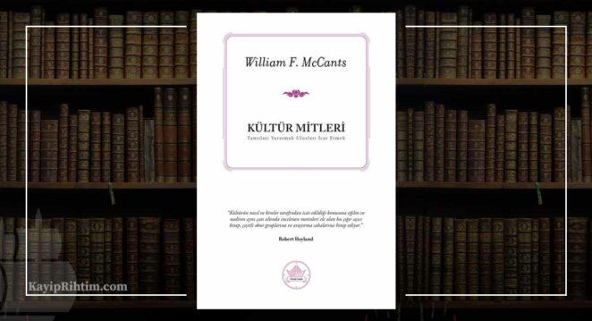 Kültür Mitleri, Tanrıları Yaratmak Ulusları İcat Etmek – William F. McCants