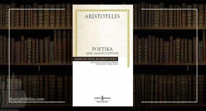 Poetika - Aristoteles Sanat Felsefesi Kitap Önerileri