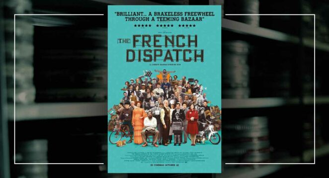 the french dispatch yeni poster
