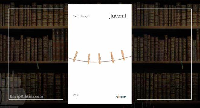 Juvenil - Cem Tunçer