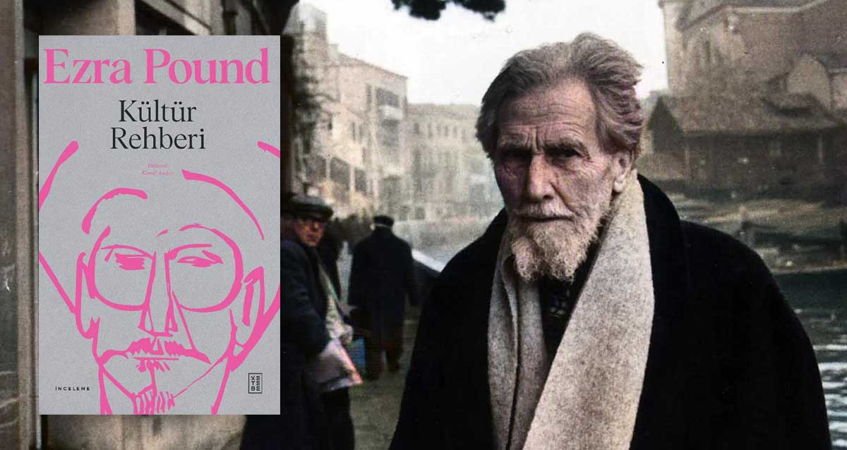 Kültür Rehberi - Ezra Pound